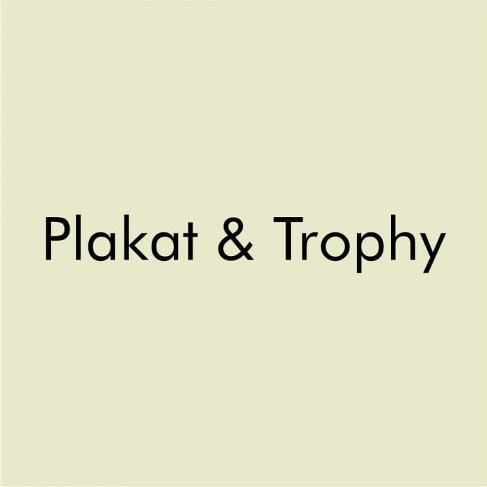 Plakat & Trophy